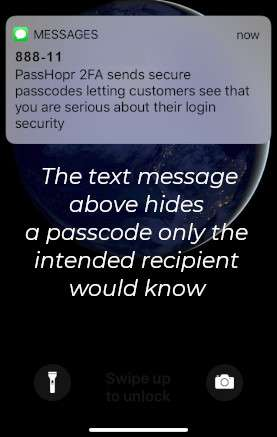 PassHopr 2FA is the only SMS text 2FA system that protects against man-in-the-middle attacks